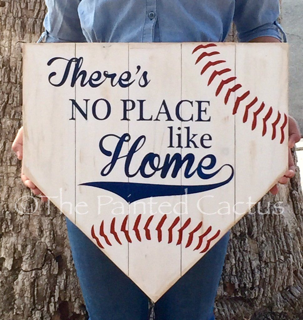 Theres No Place Like Home Baseball Softball Sign