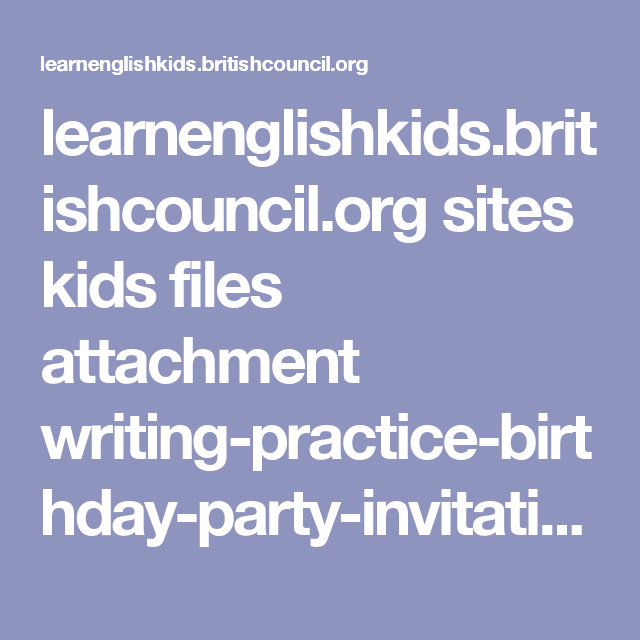 Learnenglishkidsitishcouncil sites kids files attachment learnenglishkidsitishcouncil sites kids files attachment writing practice birthday party stopboris Images