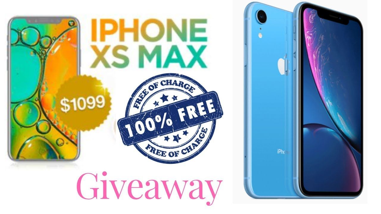 Iphone xs max giveaway 2018