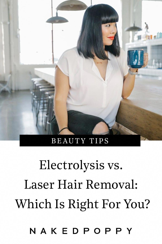 Electrolysis VS Laser Hair Removal in 2020 Electrolysis
