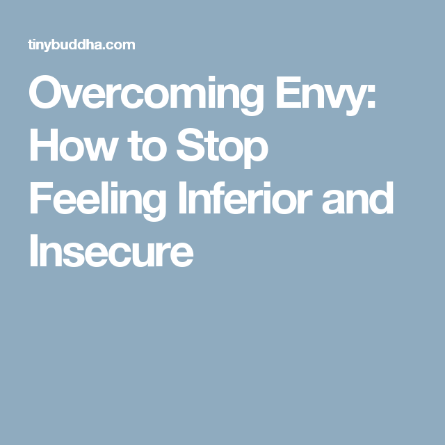 how to stop feeling inferior