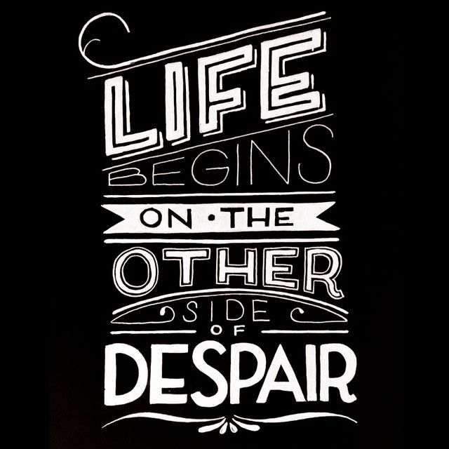 Life begins on the other side of despair. - Jean-Paul Sartre#quote #life #despair #begin #ink #pen #illustrated #illustration #illustratedtype #handlettering #letters #letterer #lettering #type #typeblog #typespire #typedesign #typography #typographic #typeporn #vintage #jeanpaul #sartre #existential #existentialism #goodtype #hand_drawn_type #blackandwhite #jeanpaulsartre