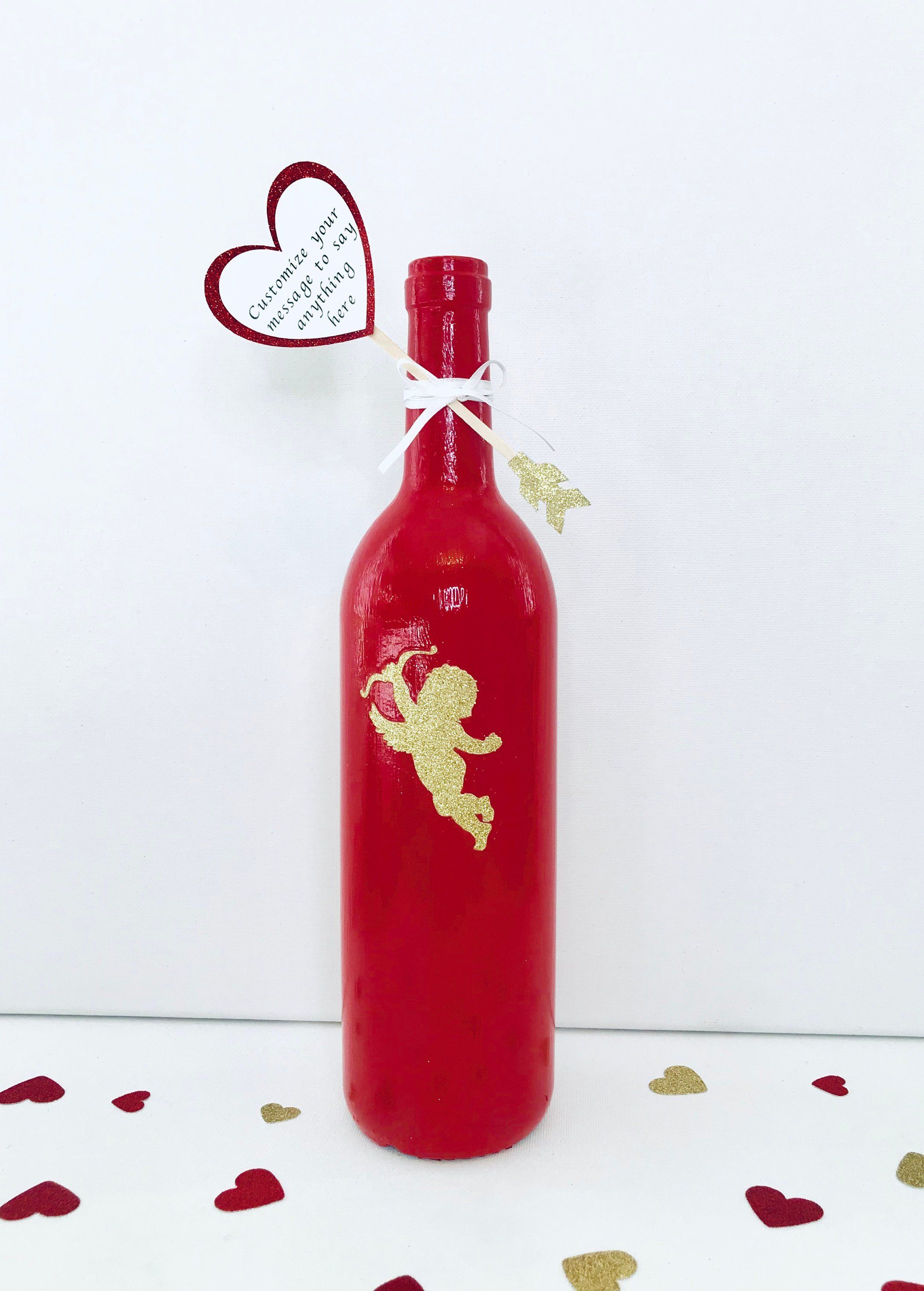 Personalized Message On A Wine Bottle Table Centerpiece Decor Wine Lover S Gift Custom Design Anniversary Valentines Or Wedding Gift Botellas
