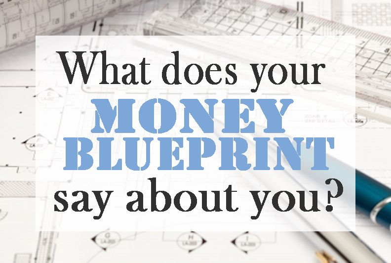 How your money blueprint may be ruining your financial life money money blueprint this is a good read to help you understand how your upbringing and current mindset affect your finances i need to read this book malvernweather Image collections