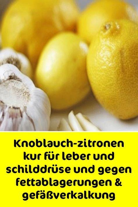 Knoblauch-zitronen kur für leber und schilddrüse und gegen fettablagerungen & gefäßverkalkung #naturalcures