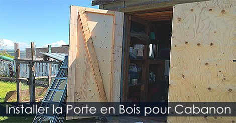 comment installer une porte de cabanon remise ou abri de jardin fabrication et installation d. Black Bedroom Furniture Sets. Home Design Ideas