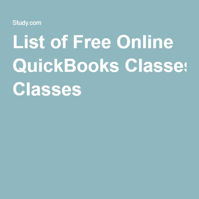 List Of Free Online Quickbooks Classes With Images Quickbooks