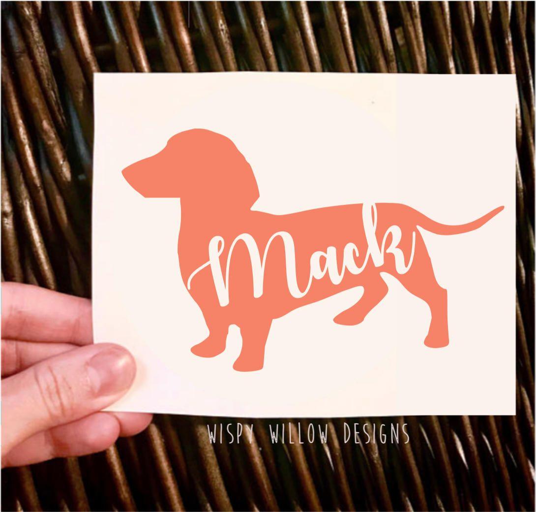 Dachshund Vinyl Decal Sticker Personalized Dachshund Dachshund With Name Weiner Dog Personalized Dog Dog Name Sti Vinyl Decals Vinyl Decal Stickers Vinyl [ 1040 x 1090 Pixel ]