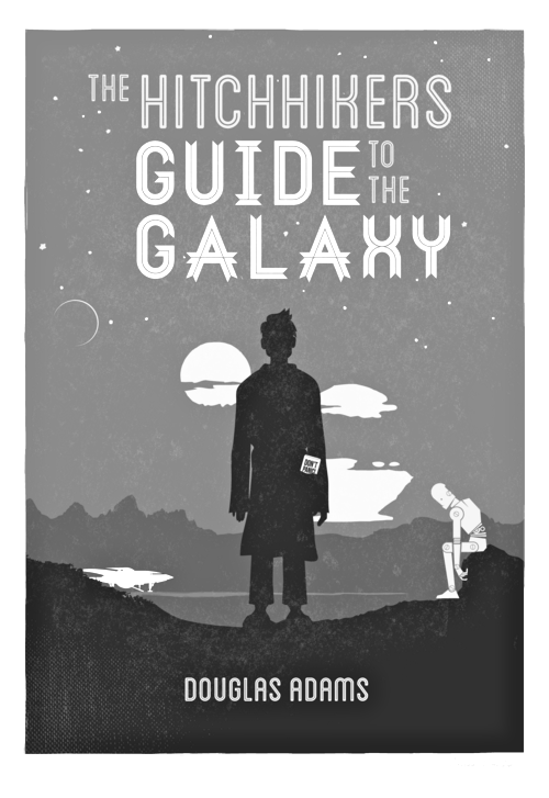 30 Books That Everyone Should Read At Least Once In Their Lives Books Hitchhikers Guide To The Galaxy Galaxy Book