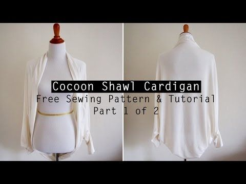 Cocoon Cardigan – Free Sewing Pattern & Tutorial Video ...
