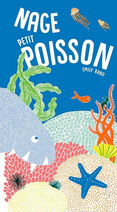 Nage Petit Poisson Beaux Livres Belle Bibliotheque En