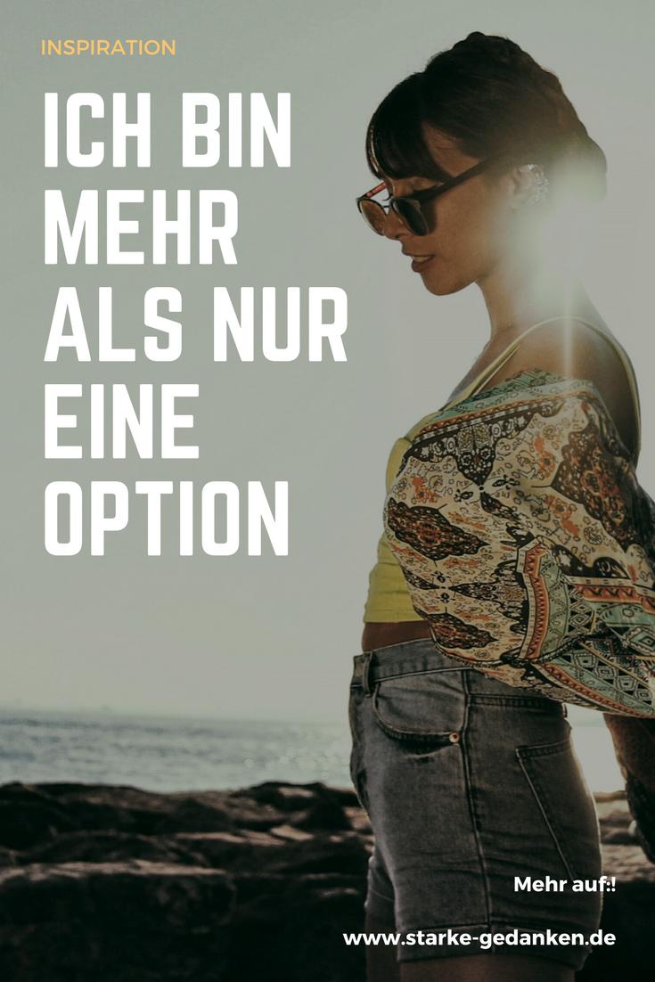 Ich bin mehr als nur eine Option