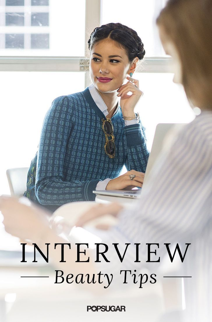 get hired on the spot with these interview appropriate beauty tips - Why Are You Looking For A New Job