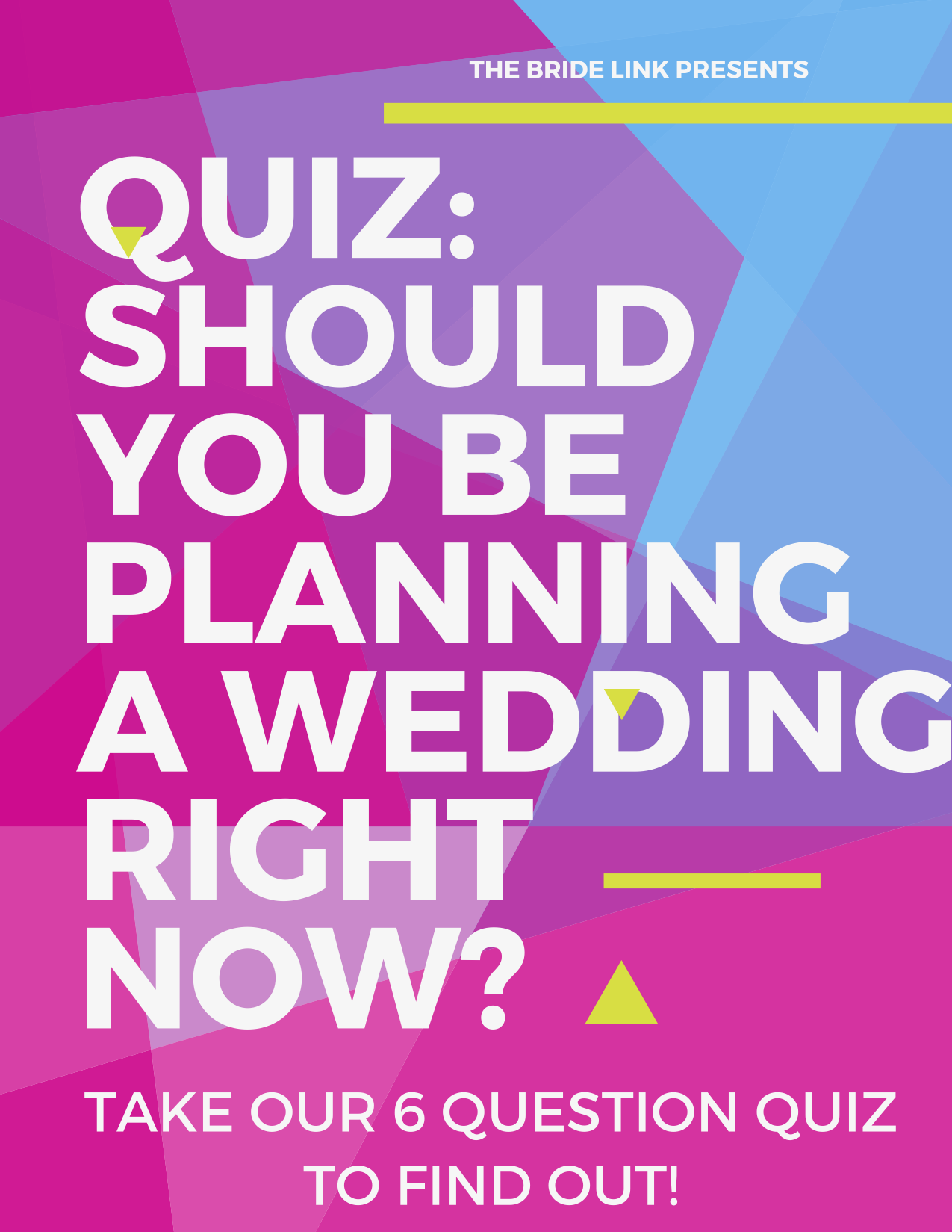 Quiz Should You Be Planning Your Wedding Right Now How To Plan Plan Your Wedding Wedding Quiz