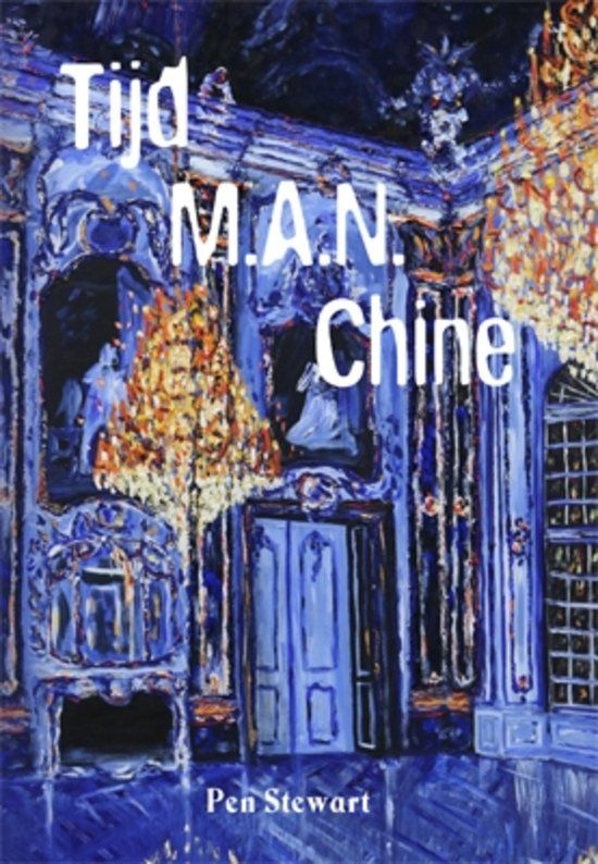 De Perfecte Buren ~ Boeken -en leesclub van en voor lettervreters: 'Tijd M.A.N. Chine' – Pen Stewart