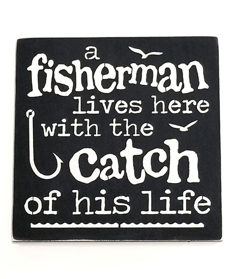 Loving This A Fisherman Block Sign On Zulily Zulilyfinds