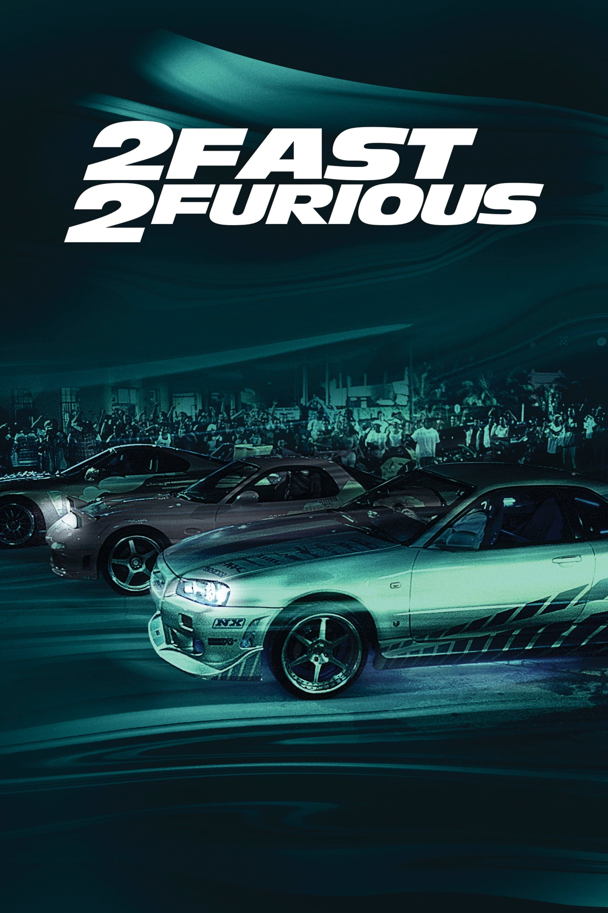 2 Fast 2 Furious 2003 John Singleton Tv Series Online Fast And Furious Furious Movie