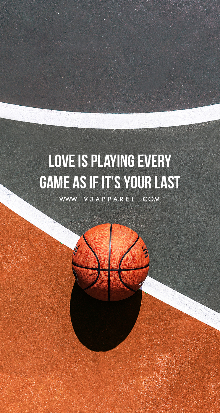 Love Is Playing Every Game As If It S Your Last V3apparel Quotes Motivational Inspire Motivate Inspiratio Game Day Quotes Motivational Quotes Motivation