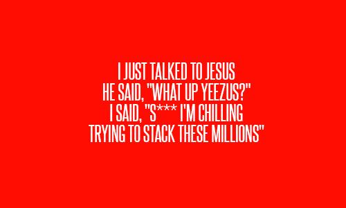 This Is One Of Ma Faves I Am A God Top 10 Best Lyrics From Kanye West S Yeezus Thecelebritycafe Com Cool Lyrics Lyrics Yeezus