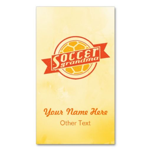 #Soccer Grandma Customizable Business Cards.  Easy to customize! Double sided printing, $23.95 for a pack of 100. To see more of my sports business card designs, please visit: http://www.zazzle.com/gamefacegear*/ and click on the 'Customizable Business Cards' category. #BusinessCards