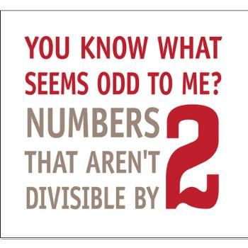 Funny Math poster - Do you know what seems odd to me