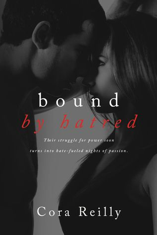 Bound By Hatred By Cora Reilly Romance Books Free Reading Online Cora Reilly