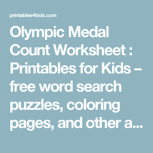Olympic Medal Count Worksheet : Printables for Kids – free word ...