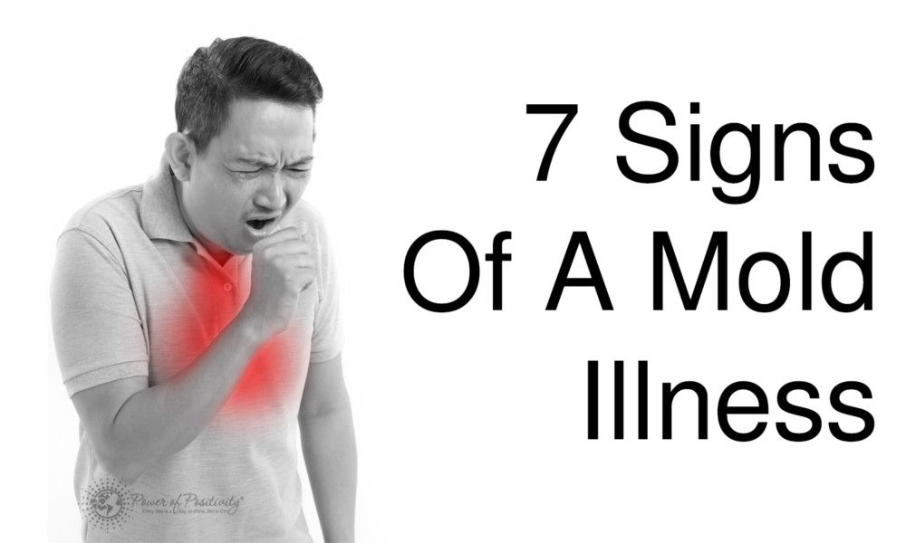 Mold Can Cause Serious Health Problems When It S In Your Living Or Workplace And If You Re At Risk For Related Illness Here Are 7 Signs To Look