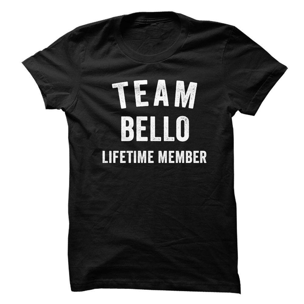 BELLO TEAM LIFETIME MEMBER FAMILY NAME LASTNAME T-SHIRT