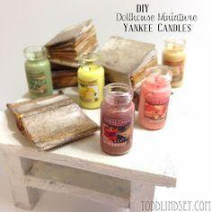 Todd & Lindsey: DIY DOLLHOUSE MINIATURE YANKEE CANDLES