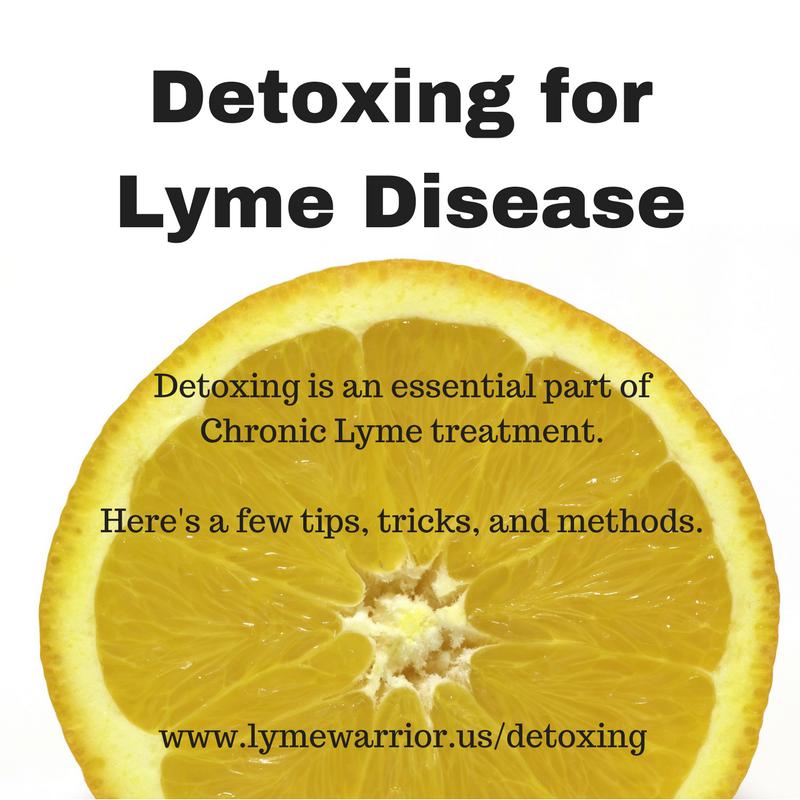 Detox For Lyme Disease Lyme Disease Lyme Disease Awareness Lyme Disease Diet