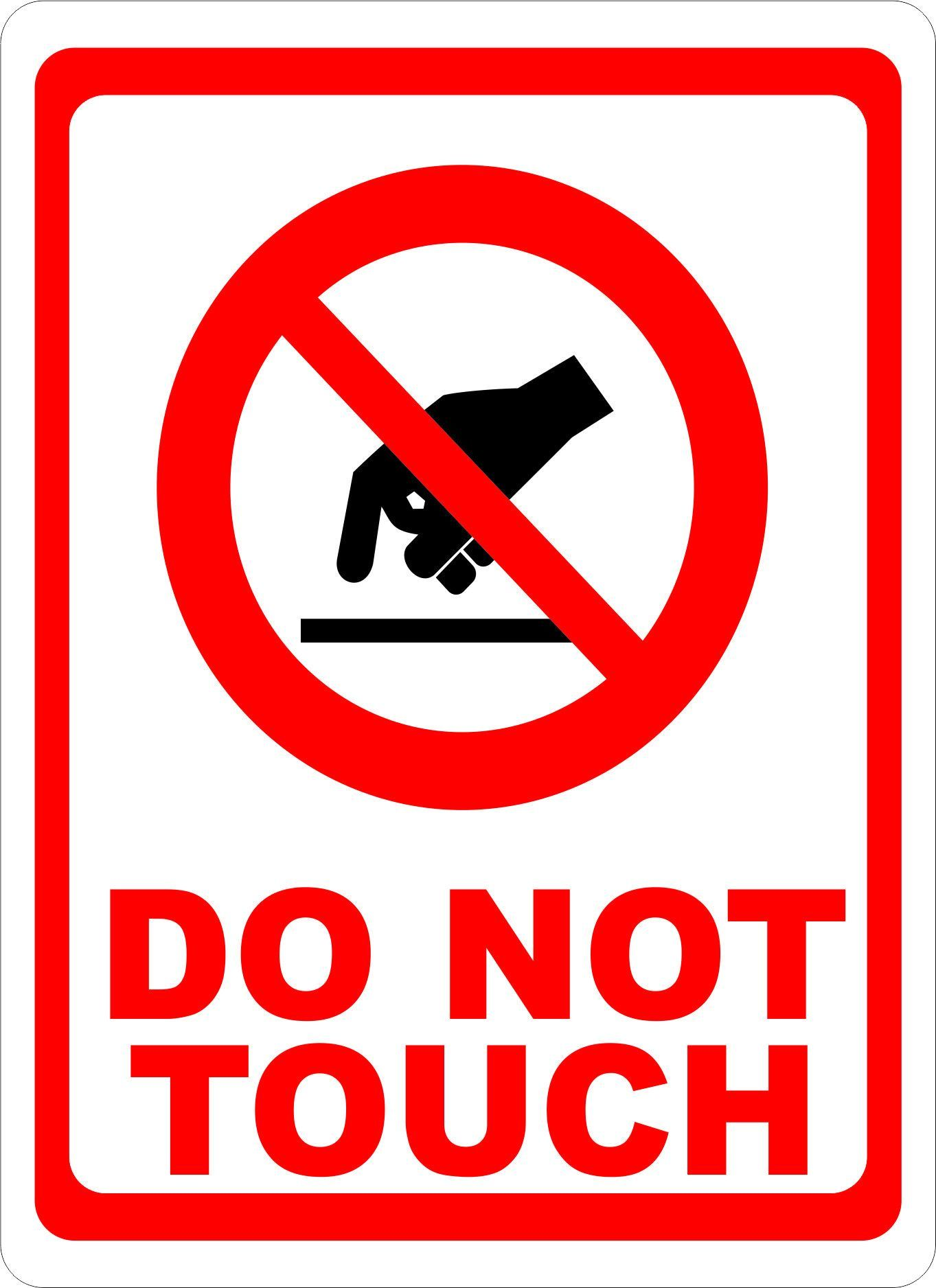 Do Not Touch w/ Symbol Sign Safety signs, symbols