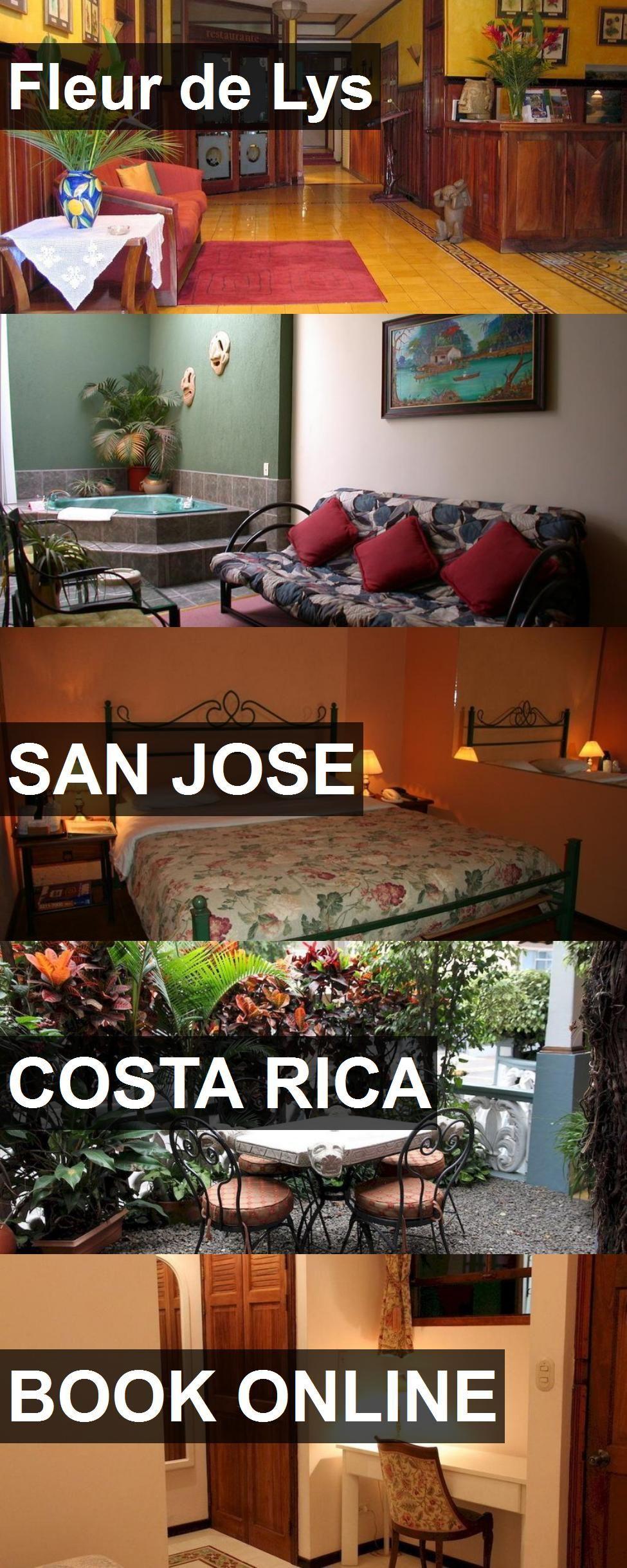 Hotel Fleur de Lys in San Jose, Costa Rica. For more information ...