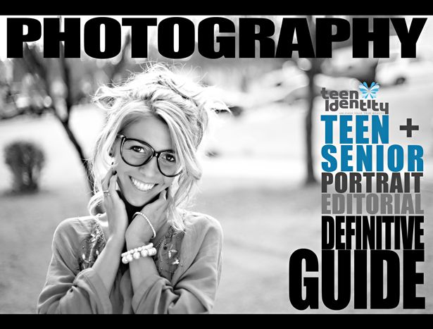 Definitive Guide to Teen and Senior Portrait Photography