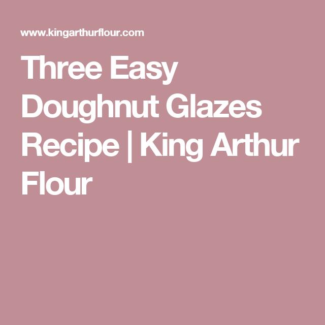Three Easy Doughnut Glazes Recipe | King Arthur Flour
