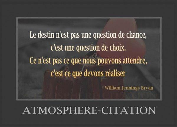 Le Destin N Est Pas Une Question De Chance Atmosphere