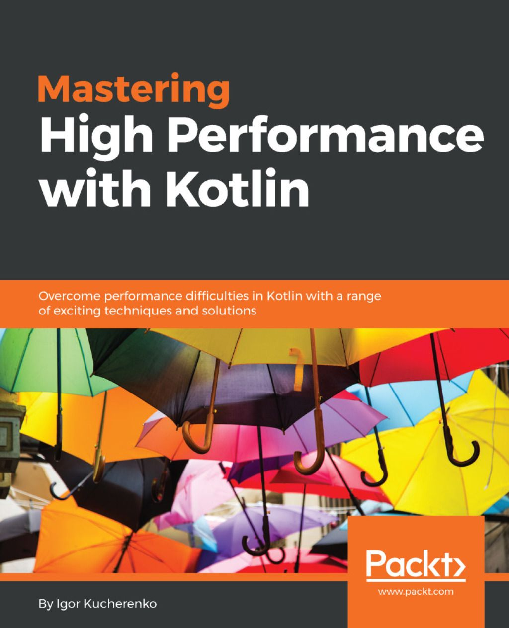 Mastering High Performance with Kotlin (eBook) | Products in 2019