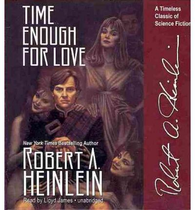 Time Enough For Love By Robert A Heinlein Books Worth Reading   Presumed  Guilty Book  Presumed Guilty Book