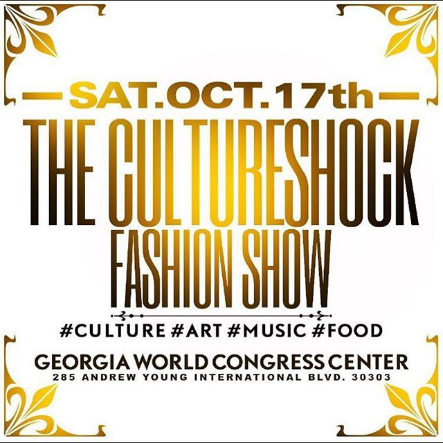 #Repost @african_bougie  CULTURE SHOCK FASHION SHOW 2015... IS GOING TO BE AT THE GEORGIA WORLD CONGRESS CENTER ... MAKE PLANS... DOORS OPEN @ 6:30pm MARK THE DATE IN UR CALENDAR #bmg #musicislife