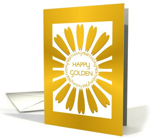 Golden Birthday Card With Golden 'look' Floral Design card. Thank you customer in Minnesota!