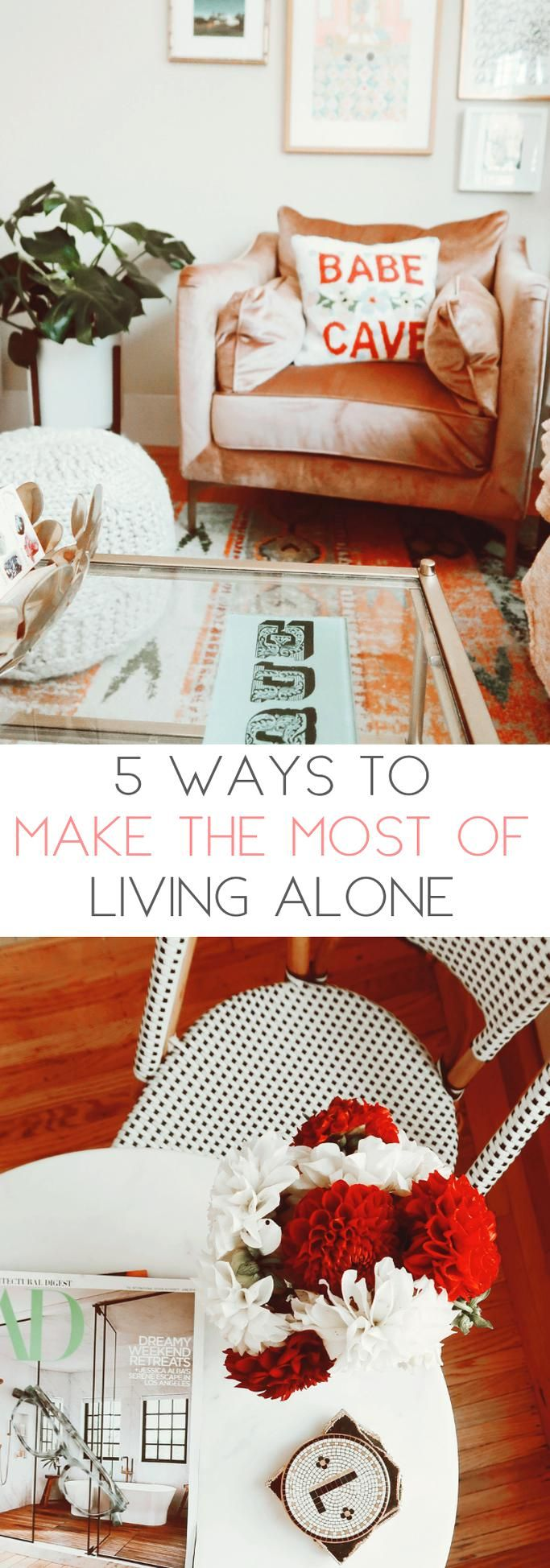 5 Ways To Make The Most Of Living Alone Are You Planning On Living Alone Or Are You Living Alone For The Firs In 2020 Living Alone My First Apartment Living Alone Tips