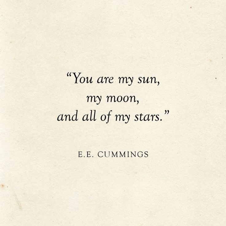 Baby Quotes You are my sun, my moon and all of my stars | E.E. Cummings Quote | Literary Wed…