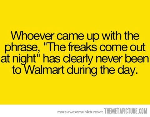 Another Great Walmart Joke Walmart Funny Funny Quotes Humor