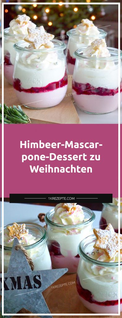 Himbeer-Mascarpone-Dessert zu Weihnachten