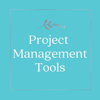 Asana, Trello, BaseCamp, Todoist, Dubsado, Tools for