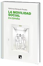 La Movilidad social en España / Ildefonso Marqués Perales