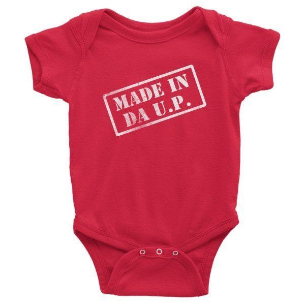 Made In Da U.P. Infant Short Sleeve Onesie