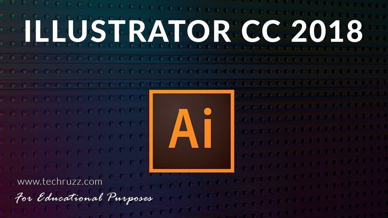 How To Get Adobe Illustrator Cc 2018 For Free Trial For Beginners Youtube Illustration How To Get