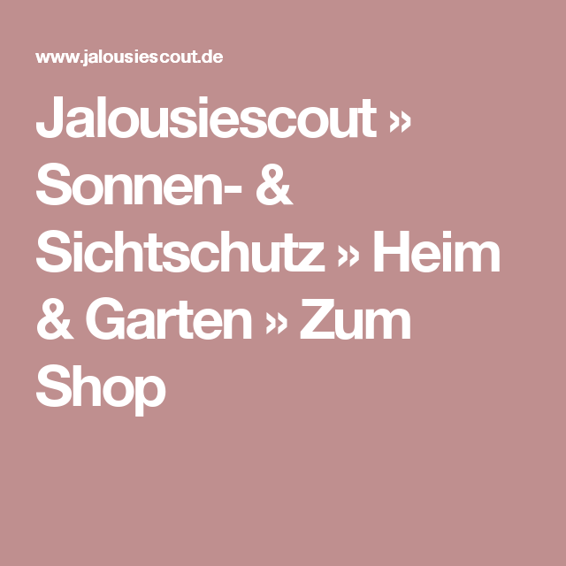 Jalousiescout Sonnen Sichtschutz Heim Garten Zum Shop