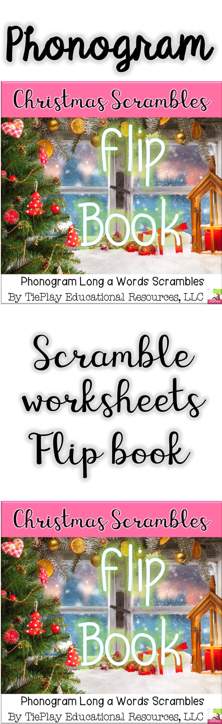 Christmas Scrambles Phonograms Long A Flip Book Worksheet Packet No Prep